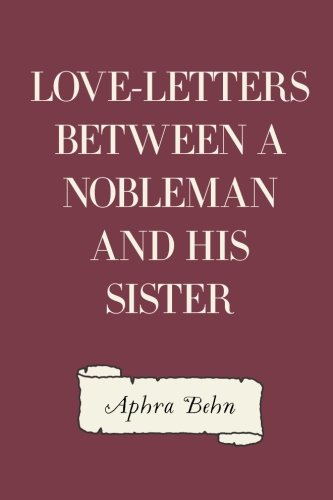 9781533205568: Love-Letters Between a Nobleman and His Sister