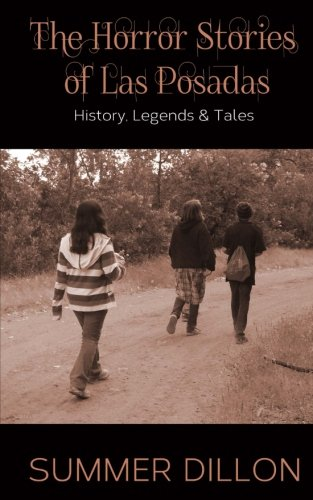 9781533205636: The Horror Stories of Las Posadas: History, Legends, and Tales