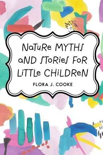 9781533206268: Nature Myths and Stories for Little Children