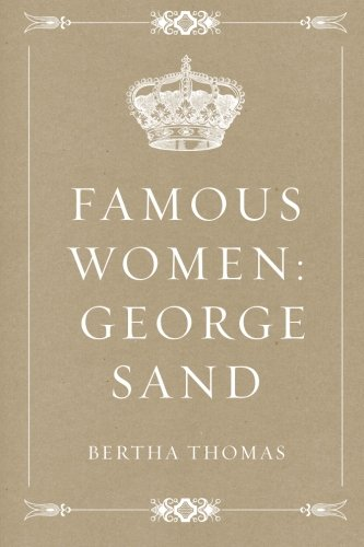 9781533207739: Famous Women: George Sand