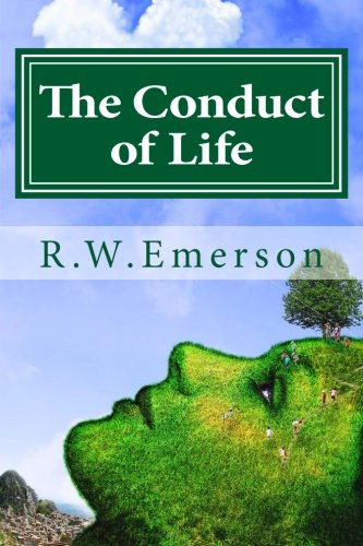 9781533209870: The Conduct of Life