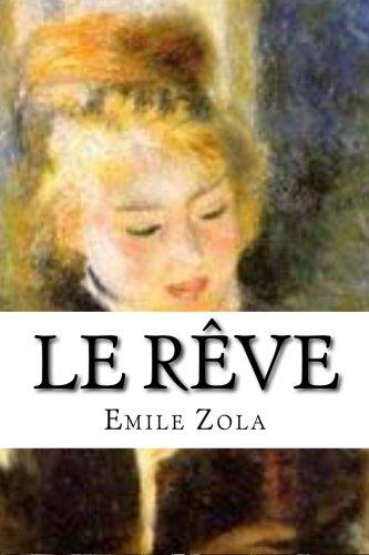 Le Reve: Zola, Emile