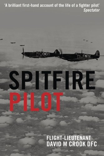 9781533211460: Spitfire Pilot: A Personal Account of the Battle of Britain