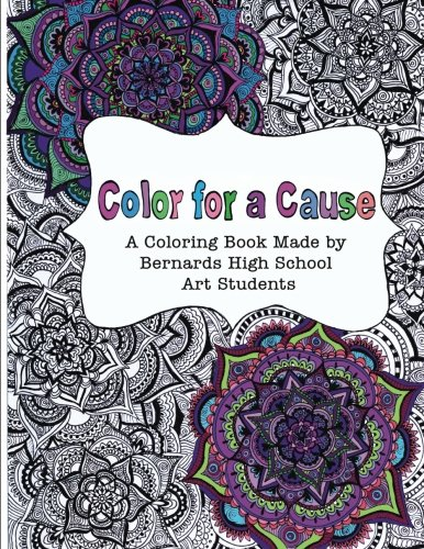 9781533213068: Color for a Cause: A Coloring Book Made by High School Art Students