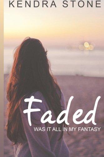 Faded: Stone, Kendra