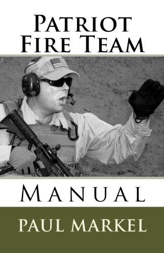 9781533219824: Patriot Fire Team Manual