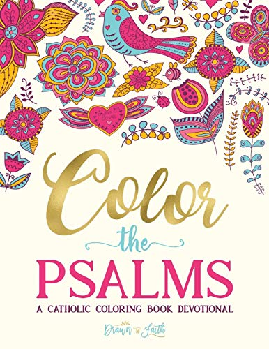 9781533224743: Color the Psalms: A Catholic Coloring Book Devotional ...