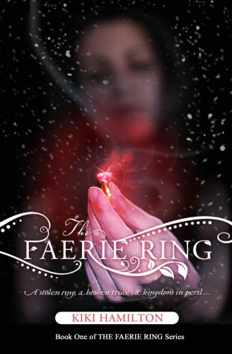 9781533224965: The Faerie Ring (THE FAERIE RING Series) (Volume 1)