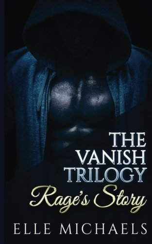9781533226198: Rage's Story (Vanish) (Volume 1)