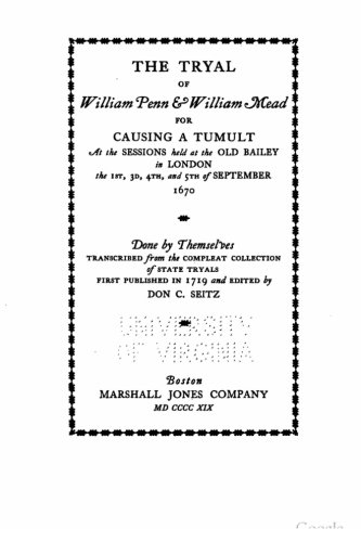 9781533227348: The tryal of William Penn and William Mead for causing a tumult, at the sessions held at the Old Bailey in London the 1st, 3d, 4th, and 5th of September 1670