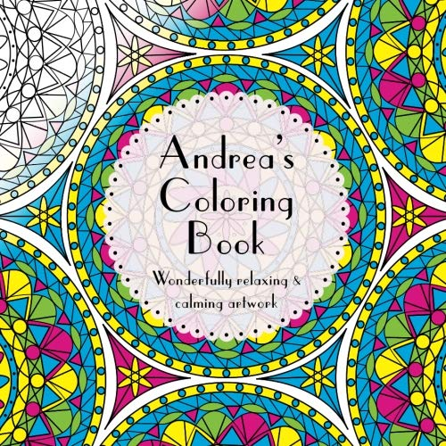 9781533229922: Andrea's Coloring Book: Adult coloring featuring mandalas, abstract and floral artwork