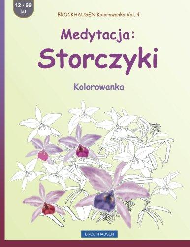 Brockhausen Kolorowanka Vol. 4 - Medytacja: Storczyki: Golldack, Dortje