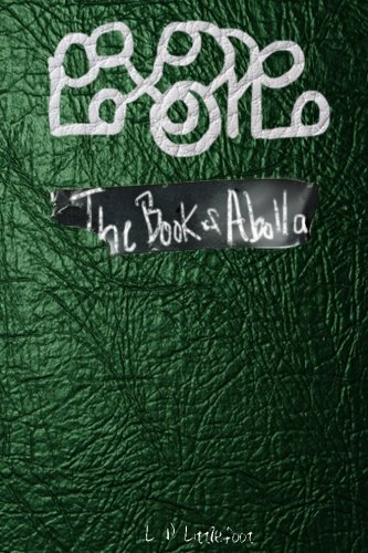 The Book of Abolla (Black Tape) (Volume 1): L. P. Littlefoot