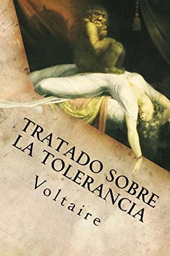 9781533237651: Tratado Sobre la Tolerancia