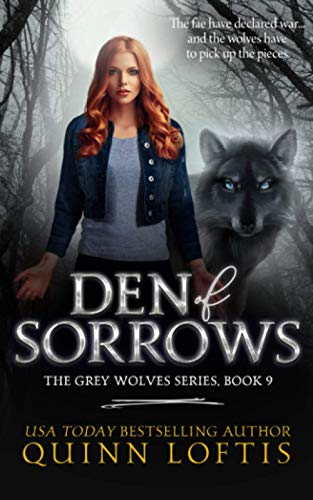 9781533239556: Den of Sorrows: Volume 9 (The Grey Wolves Series)