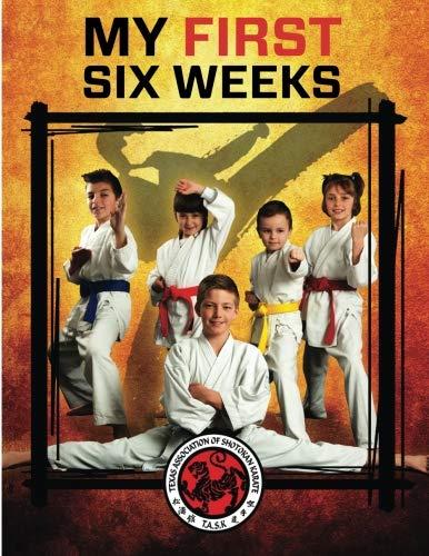 9781533242419: Texas Association of Shotokan Karate My First Six Weeks