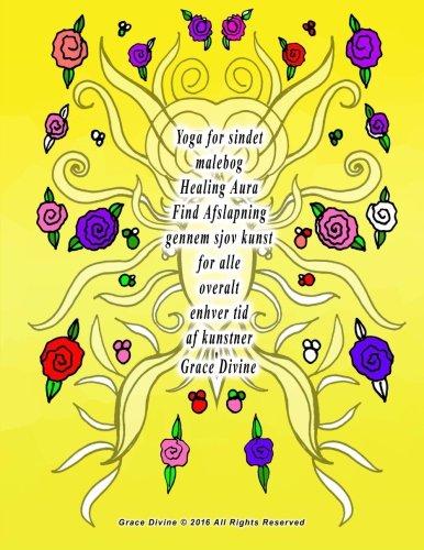Yoga for Sindet Malebog Healing Aura Find: Grace Divine