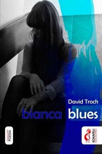 9781533251114: bianca blues