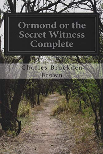9781533251732: Ormond or the Secret Witness Complete