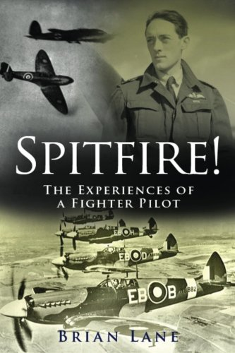 9781533252371: Spitfire!: The Experiences of a Battle of Britain Fighter Pilot