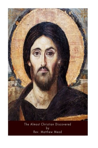 9781533254511: The Almost Christian Discovered