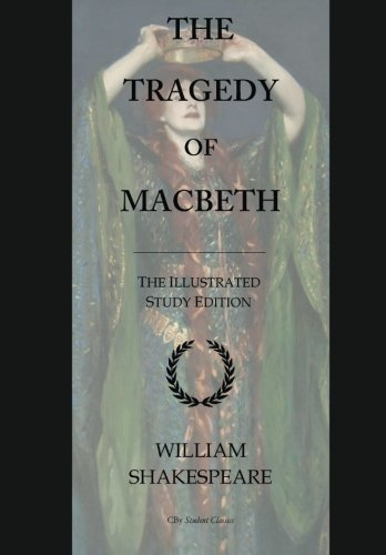 9781533254658: The Tragedy of Macbeth: GCSE English Illustrated Student Edition with wide annotation friendly margins