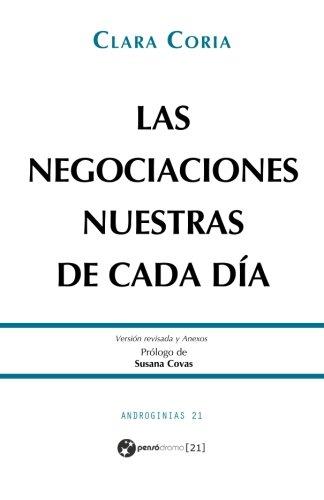 9781533254740: Las negociaciones nuestras de cada día (Androginias 21) (Spanish Edition)