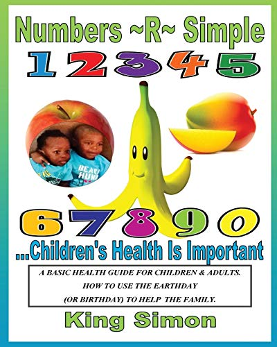 9781533256720: Numbers R Simple Children's Health are Important: Children's Health are Important