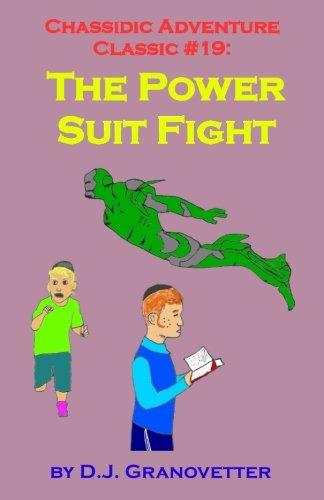 9781533257932: Chassidic Adventure Classic #19: The Power Suit Fight (Chassidic Adventure Classics) (Volume 19)
