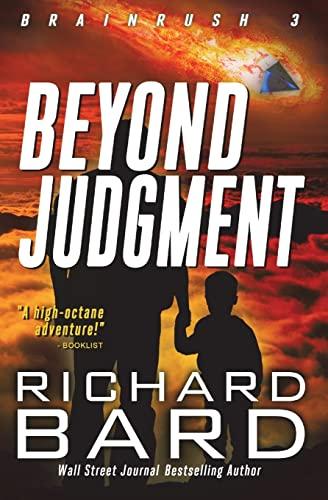 9781533258038: Beyond Judgment (Brainrush Series) (Volume 3)