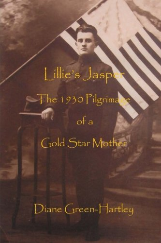 Lillie's Jasper: The 1930 Pilgrimage of a: Green-Hartley, Diane