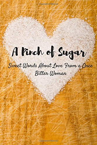 A Pinch of Sugar: Sweet Words about: S T Williams