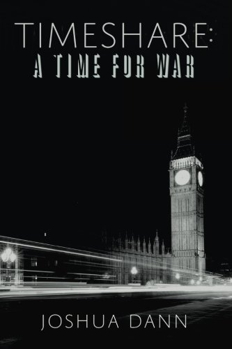 9781533261373: Timeshare: A Time for War (Volume 3)