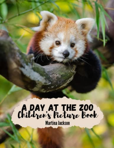 A Day At The Zoo: Children's Picture Book (Ages 2-6) (MCJ Children's Picture Books): ...
