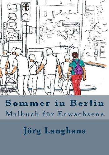 9781533268075: Sommer in Berlin: Malbuch für Erwachsene