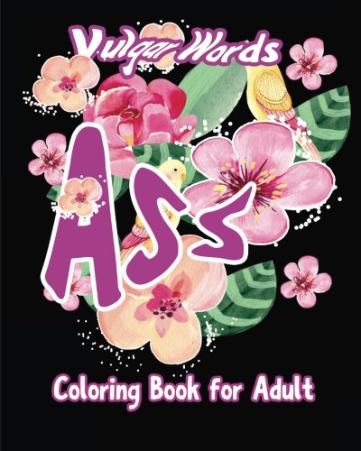 9781533270726: Ass: Vulgar Words Adult Coloring Book