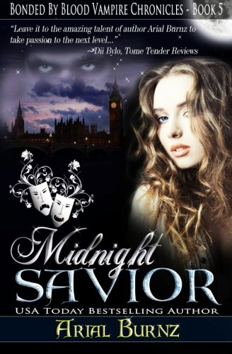 9781533272850: Midnight Savior: Book 5 of the Bonded By Blood Vampire Chronicles (Volume 5)