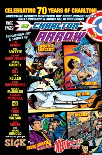 The Charlton Arrow #3: Celebrating 30 Years: Mark Arnold; Jason