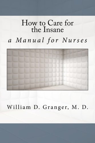 9781533279248: How to Care for the Insane: a Manual for Nurses