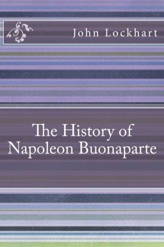 9781533280558: The History of Napoleon Buonaparte