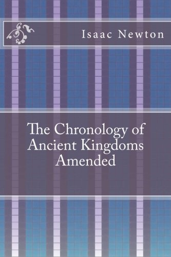 9781533280589: The Chronology of Ancient Kingdoms Amended