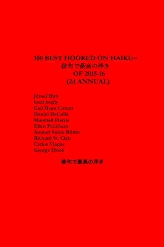 100 Best Hooked on Haiku of 2015-16: Hook, George; St.