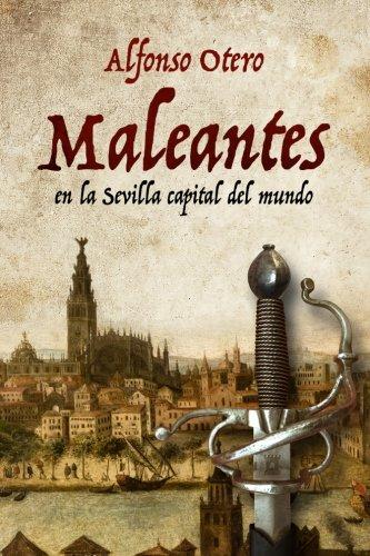 9781533286772: Maleantes: En la Sevilla capital del mundo