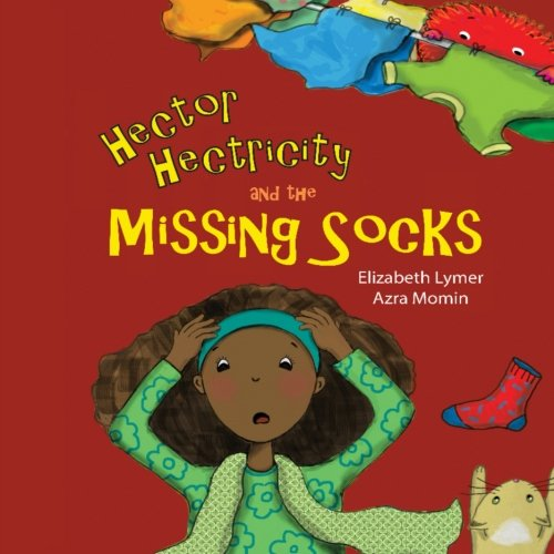 9781533288639: Hector Hectricity and the Missing Socks: A Prayerful Paracks Story (Volume 1)