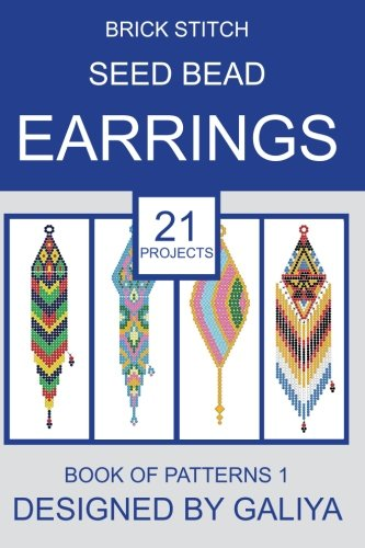 9781533289421: Brick stitch seed bead earrings. Book of patterns: 21 projects