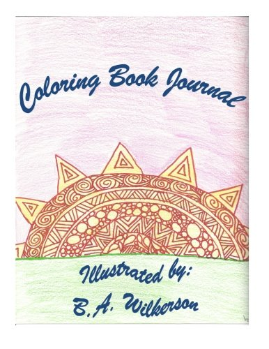 9781533291943: Coloring Book Journal