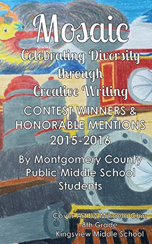 9781533292964: Mosaic: Celebrating Diversity through Creative Writing: Contest Winners & Honorable Mentions from 2015-2016