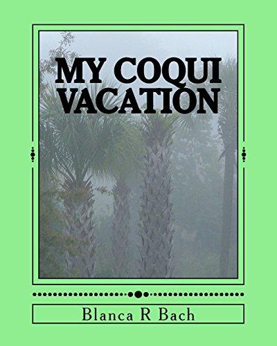 9781533293008: My Coqui Vacation