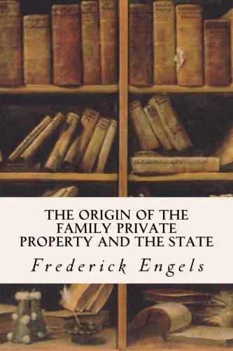 9781533295330 The Origin Of The Family Private Property And The
