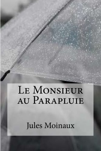 9781533296771: Le Monsieur au parapluie